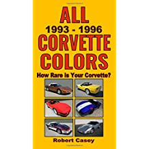 All 1993 - 1996 Corvette Colors: How Rare is Your Corvette?