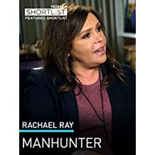 Rachael Ray: Manhunter