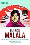 capa de Eu sou Malala (Edição juvenil): Como uma garota defendeu o direito à educação e mudou o mundo