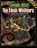 The Flesh Weavers: Adventure TME-3 for The Mutant Epoch Role Playing Game
