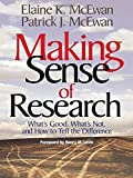 Making Sense of Research: What's Good, What's Not, and How To Tell the Difference by Elaine K. McEwan-Adkins (2003-03-14)
