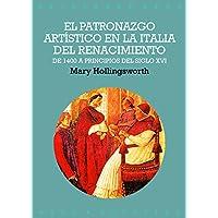 El patronazgo artístico en la Italia del Renacimiento: