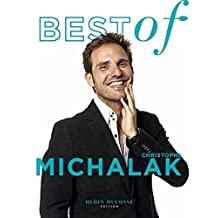 Best of Christophe Michalak (French Edition)