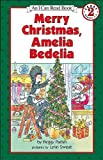 img - for Merry Christmas, Amelia Bedelia (Turtleback School & Library Binding Edition) (I Can Read Book) by Peggy Parish (2002-09-13) book / textbook / text book