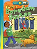 God's Boredom Buster Plan (Happy Day® Books: Level 3)