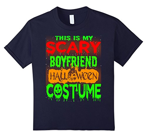 Halloween Costumes For 4 Friends (Kids Halloween Gift This is my Scary Boyfriend Halloween costume 4 Navy)