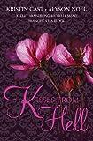 """""""KISSES FROM HELL"""" av Kristin Cast"""