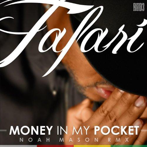 Money in My Pocket (Noah Mason Remix)