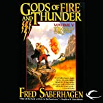 Gods of Fire and Thunder: The Fifth Book of the Gods | Fred Saberhagen