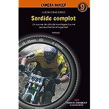 Sordide complot: Une course de vélo de montagne tourne au cauchemar à Sugarloaf (French Edition)