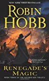 """Renegade's Magic Book Three of The Soldier Son Trilogy"" av Robin Hobb"