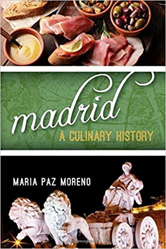 Madrid : A Culinary History
