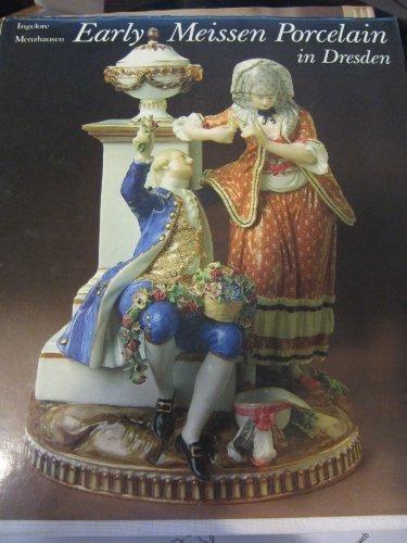- Early Meissen Porcelain in Dresden