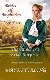 #4: The Rancher's Bride Surprise (Christian Historical Western Romance) (Brides of Inspiration series Book 4)
