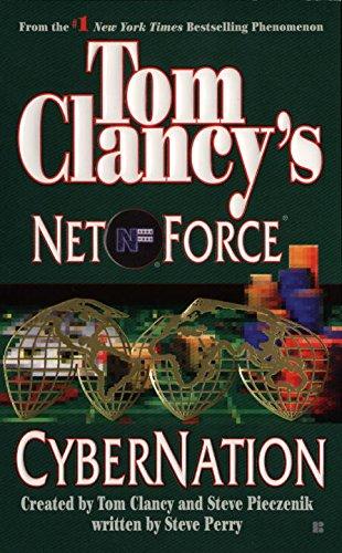 Cybernation (Tom Clancy's Net Force, Book 6) pdf epub
