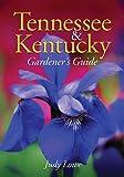 img - for Tennessee & Kentucky Gardener's Guide (Gardener's Guides) book / textbook / text book