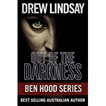 Out of the Darkness (Ben Hood Thrillers Book 19)