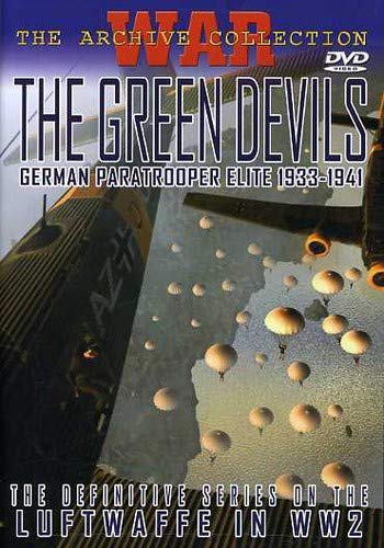 War Archive - Green Devils: German Paratrooper Elite