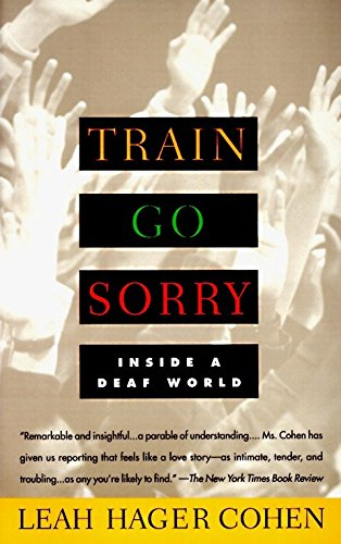 TRAIN GO SORRY: Inside a Deaf World (Red Moon Means The End Of The World)
