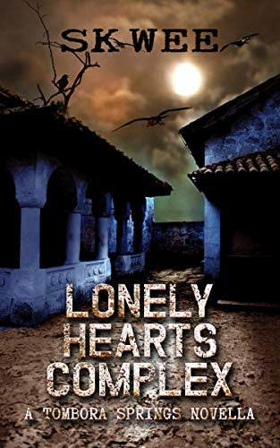 Lonely Hearts Complex: A Tombora Springs Novella by [Wee, S K]