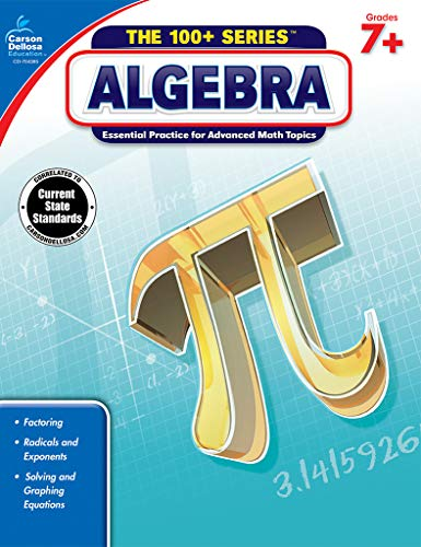 Carson-Dellosa Algebra Workbook, Grades 7+ (The 100+ Series (Words That Have R In The Middle)