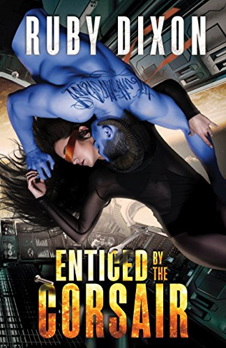 Enticed By The Corsair: A SciFi Alien Romance (Corsairs Book 3) cover