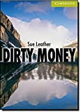 CER0: Dirty Money Starter/Beginner (Cambridge English Readers)