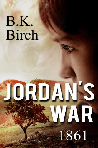 Jordan's War - 1861 by [Birch, B.K.]