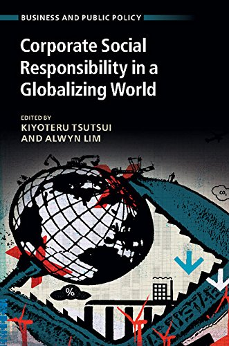 Download Corporate Social Responsibility in a Globalizing World (Business and Public Policy) Pdf