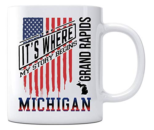 Independence Day Celebration Ideas Coffee Mug Grand Rapids Michigan It's Where My Story Begins Country Coffee Mug Gift - Happy Treason Day Ungrateful Colonials Unique Funny Mug 11oz -