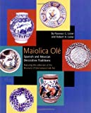 Maiolica Ole, Florence C. Lister and Robert H. Lister, 0890133883