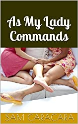 As My Lady Commands