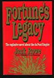 Fortune's Legacy, Jack Rowe, 0531150917