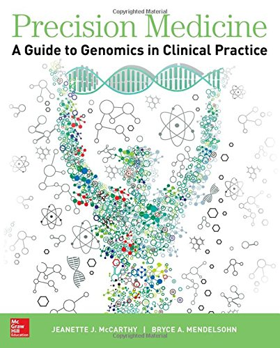 Precision Medicine  A Guide To Genomics In Clinical Practice