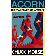 ACORN: The Takeover of America