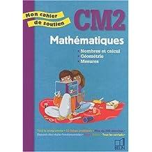 Mathématiques CM2 Nombre et calcul Géométrie Mesures