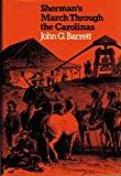 Sherman's March Through the Carolinas, John G. Barrett, 080780701X