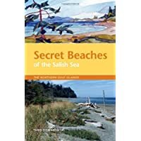 Secret Beaches of the Salish Sea: The Northern Gulf Islands
