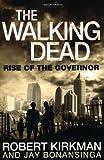 """""""The Walking Dead - Rise of the Governor"""" av Robert Kirkman"""