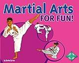Martial Arts for Fun!, Kevin Carter, 0756505860