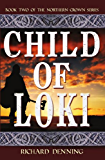 Child of Loki (Northern Crown Book 2)