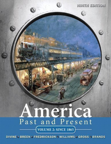 America Past and Present, Volume 2 (9th Edition) by Robert A. Divine (2010-01-16)