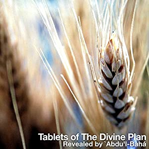 Tablets of The Divine Plan Audiobook