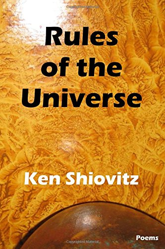 Rules of the Universe, Shiovitz, Ken