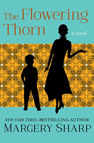 The Flowering Thorn: A Novel