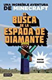 minecraft quest for diamond sword - En busca de la espada de diamante: Una increible aventura de Minecraft (Spanish Edition)