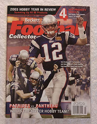 (Tom Brady - New England Patriots - Super Bowl XXXVIII Champions! - Beckett Football Card Monthly Magazine - #168 - March 2004 - Back Cover: Jake Delhomme (Carolina Panthers) )
