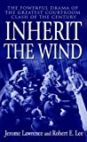 Inherit the Wind, Jerome Lawrence, 0613999746