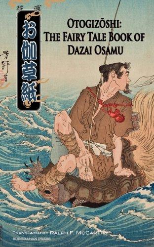 Otogizoshi: The Fairy Tale Book of Dazai Osamu