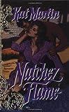 Natchez Flame, Kat Martin, 0440509181